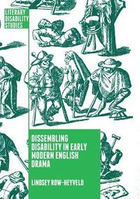 Dissembling Disability in Early Modern English Drama (häftad)