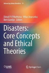 Disasters: Core Concepts and Ethical Theories (häftad)