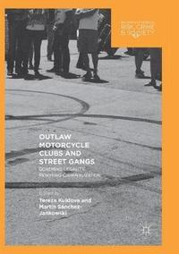 Outlaw Motorcycle Clubs and Street Gangs (häftad)