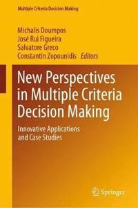 New Perspectives in Multiple Criteria Decision Making (inbunden)
