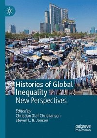 Histories of Global Inequality (häftad)