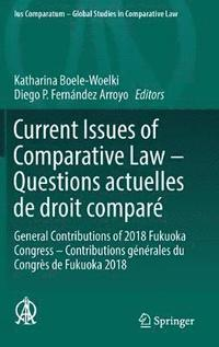 Current Issues of Comparative Law - Questions actuelles de droit compare (inbunden)