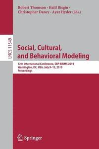 Social, Cultural, and Behavioral Modeling (häftad)