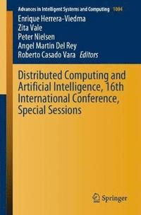 Distributed Computing and Artificial Intelligence, 16th International Conference, Special Sessions (häftad)