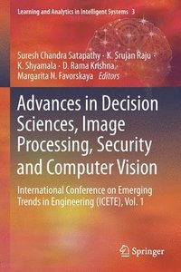 Advances in Decision Sciences, Image Processing, Security and Computer Vision (häftad)