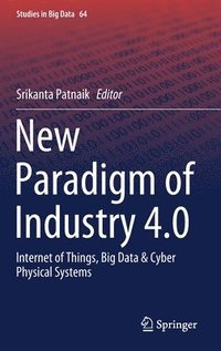 New Paradigm of Industry 4.0 (inbunden)