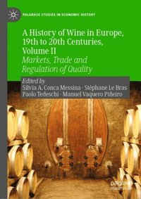 History of Wine in Europe, 19th to 20th Centuries, Volume II (e-bok)