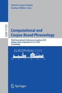 Computational and Corpus-Based Phraseology (häftad)