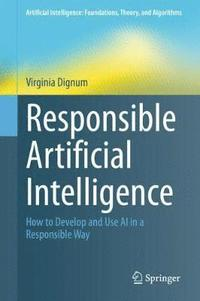 Responsible Artificial Intelligence (inbunden)