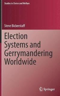 Election Systems and Gerrymandering Worldwide (inbunden)