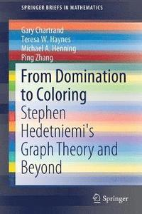 From Domination to Coloring (häftad)