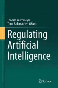 Regulating Artificial Intelligence (inbunden)