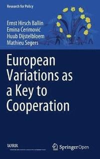 European Variations as a Key to Cooperation (inbunden)