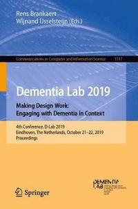 Dementia Lab 2019. Making Design Work: Engaging with Dementia in Context (häftad)