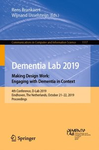 Dementia Lab 2019. Making Design Work: Engaging with Dementia in Context (e-bok)