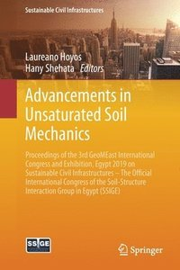Advancements in Unsaturated Soil Mechanics (häftad)
