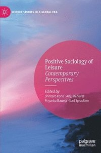 Positive Sociology of Leisure (inbunden)