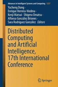 Distributed Computing and Artificial Intelligence, 17th International Conference (häftad)