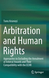 Arbitration and Human Rights (inbunden)
