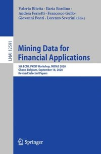 Mining Data for Financial Applications (e-bok)