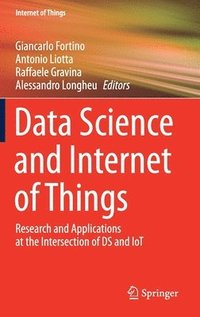 Data Science and Internet of Things (inbunden)