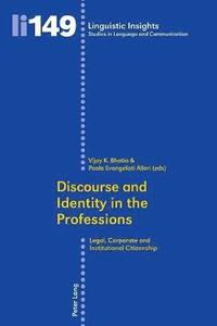 Discourse and Identity in the Professions (häftad)
