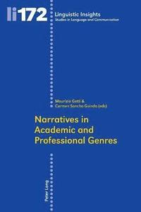 Narratives in Academic and Professional Genres (häftad)