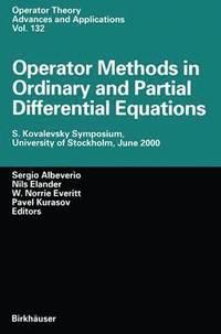 operator methods in ordinary and partial differential equations albeverio sergio kurasov pavel el ander nils everitt w nirrie