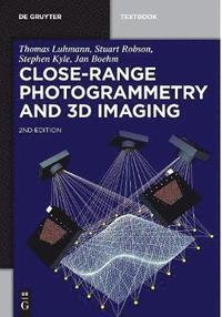 Close-Range Photogrammetry and 3D Imaging (inbunden)