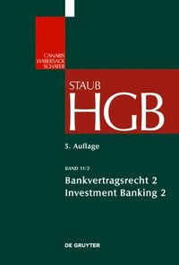 Bankvertragsrecht: Investment Banking II (inbunden)