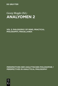 Philosophy of Mind, Practical Philosophy, Miscellanea (e-bok)