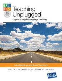 Teaching Unplugged (häftad)