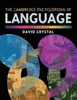 The Cambridge Encyclopedia of Language (häftad)