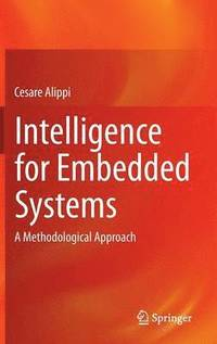 intelligent embedded systems An embedded intelligent system is a machine that has an embedded, internet-connected computer which can gather and analyze data and communicate with other systems.