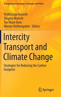 Intercity Transport and Climate Change (inbunden)