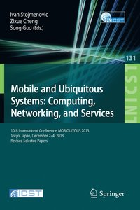 Mobile and Ubiquitous Systems: Computing, Networking, and Services (häftad)