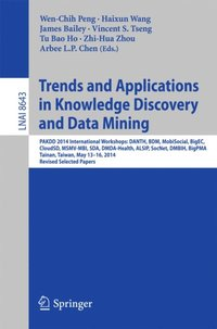 Trends and Applications in Knowledge Discovery and Data Mining (e-bok)