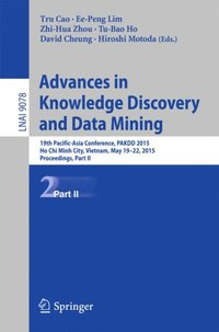 Advances in Knowledge Discovery and Data Mining (e-bok)