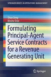 Formulating Principal-Agent Service Contracts for a