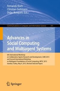 Advances in Social Computing and Multiagent Systems (e-bok)