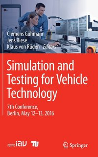 Simulation and Testing for Vehicle Technology (inbunden)