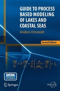 Guide to Process Based Modeling of Lakes and Coastal Seas (häftad)
