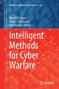 Intelligent Methods for Cyber Warfare (häftad)
