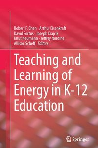Teaching and Learning of Energy in K - 12 Education (häftad)
