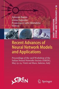 Recent Advances of Neural Network Models and Applications (häftad)