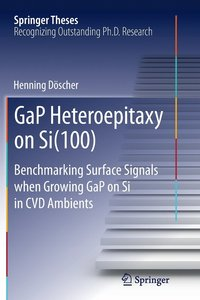 GaP Heteroepitaxy on Si(100) (häftad)