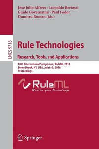 Rule Technologies. Research, Tools, and Applications (häftad)