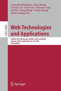 Web Technologies and Applications (häftad)