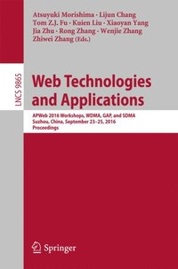 Web Technologies and Applications (e-bok)