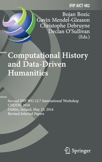 Computational History and Data-Driven Humanities (inbunden)